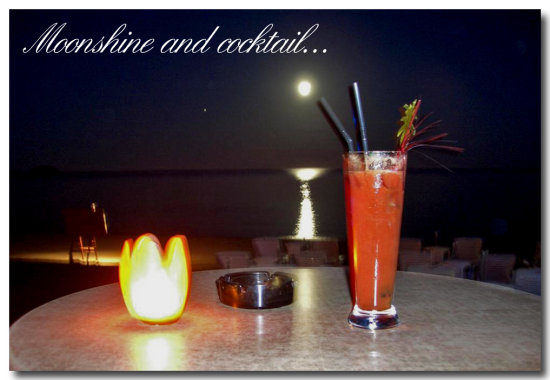 Moonshine and Cocktails...in Zakynthos... Not bad at all..;-))