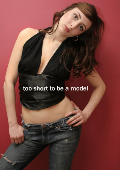 Too short to be a model