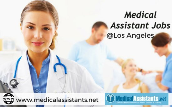 Los Angeles has the highest concentration of medical assistant jobs ...