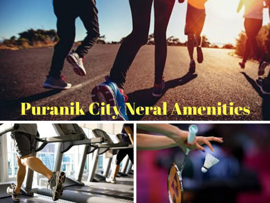 Puranik City Neral Amenities | Best Investment Option