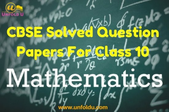 Free CBSE previous year question paper for class 10 mathematics ...