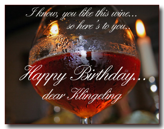 Happy Birthday to our dear Klingeling..