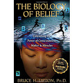 the biology of belief bruce lipton hay house science of epigenetics the biol