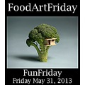 FunFriday FoodArtFriday 053113