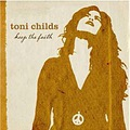 Toni Childs Keep The Faith